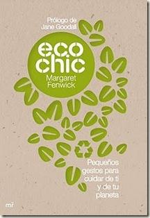 Eco-chic, pequeños gestos para cuidar de ti y de tu planeta