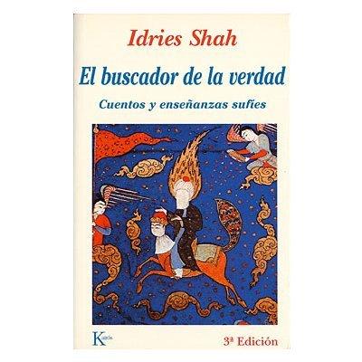 El buscador de la verdad de Idries Shah