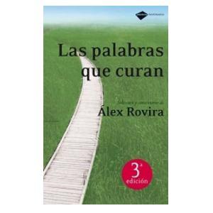 Las palabras que curan de Alex Rovira