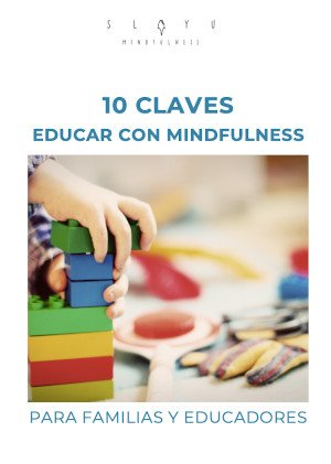 Guia 10 claves educar con mindfulness