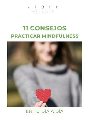 Guia 10 consejos practicar mindfulness en tu dia a dia